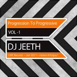 Progression to Progressive Vol. 1 DJ Jeeth Live