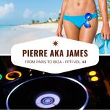 From Paris to Ibiza n°41 - Pierre aka James