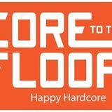 Core To The Floor 02/11/17