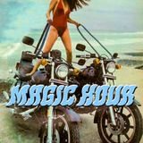 Magic Hour w/ Mandy-Lyn - 8/7/18