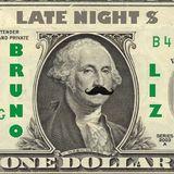 Bruno Liz on Late Night Dollar