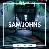 Rave Cave Mixtape 016: Sam Johns