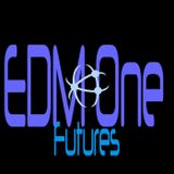 Edm One Futures Episode 10!