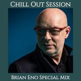 Chill Out Session 105 (Brian Eno Special Mix)