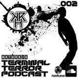 Terminal Terror Podcast 002 - Nataraja ( Speedcore Set!)