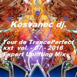 Kosvanec dj. - Tour de TrancePerfect xxt vol.07-2016(Expert Upliting Mix)