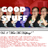 "GOOD STUFF Vol. 3 ""Meet Me Halfway!"""