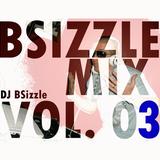 BSizzle Mix Vol. 03