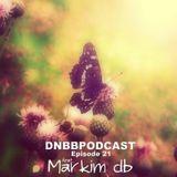 DNBBcast - 21 feat. Markim db
