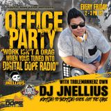 Office Party - Digital Dope Radio Ep 03