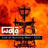WALA Live at Burning Man 2013