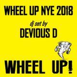 Wheel Up NYE 2018 - Devious D [dj set]