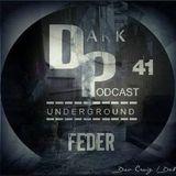 Feder @ Dark Underground Podcast 041