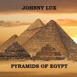 Johnny Lux - Pyramids of Egypt
