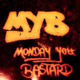 Shleyer @Monday You Bastard - 11.01.2016