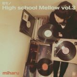 和モノ High School Mellow Vol.3 / miharu