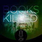 Books killed the radio star #009- Fanfiction