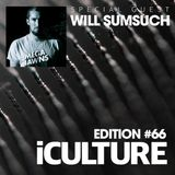 iCulture #66 - Special Guest - Will Sumsuch