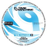 "Time Machine ""9"" - Mixed by Jambor"