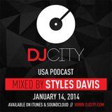 Styles Davis - DJcity Podcast - 1/14/14