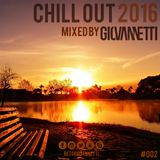 Chill Out 2016 #002 - Exclusive mix by Giovannetti