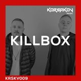 Killbox aka Audio b2b Ed Rush (RAM Records) @ Korsakov Music Podcast Edition 009 (19.06.2018)