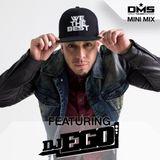 DMS MINI MIX WEEK #284 DJ EGO