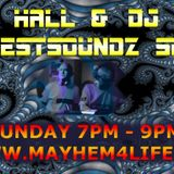 Mayhem Live - DJ Play's Sicest Soundz Show with Andy Hall 18.07.18