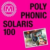 Polyphonic x Solaris100 Part 4