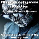 Marky Boi - Muzikcitymix Radio - Funky Disco House