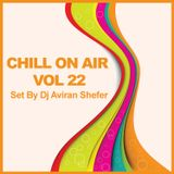 Chill On Air Vol 22
