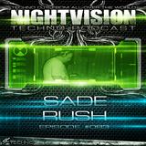 83_sade_rush_-_nightvision_techno_podcast_83_pt1