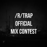 VillalvaRaptor - /r/trap 1st official mix contest
