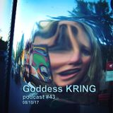 Podcast #43 Goddess KRING improv music, spoken word, mini monologue on nutrition/health