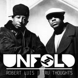 Tru Thoughts Presents Unfold 24.02.19 with Gang Starr, Animanz, Liv East