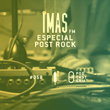 IMAS FM No. 58 - Especial Post-Rock