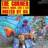 The Corner Hosted by Kil Episode 4 - Kyrie Irving's Health, the NBA Draft & the NBA's Biggest Busts