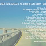 SONGS FOR JANUARY 2014 (BEST OF 2013 EDITION / SORTA)