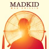 DJ MadKid - Mad Chillin