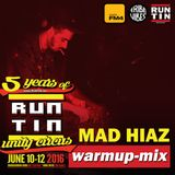 MAD HIAZ - 5 YRS of RUNTIN warmup-mix for FM4 Tribe Vibes