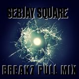 [Oldies] Sebjay Square - Breakz Pull Mix 2011 - Mtp