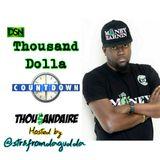 Thousand Dolla Countdown Nov Week 3 ft Str8FromDaGudda