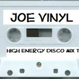 Joe Vinyl 80's High Energy Disco Throwback Mix
