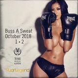 Buss A Sweat : October 2018 Part 1 + 2