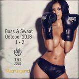 Buss A Sweat : October 2018 Part 1 + 2