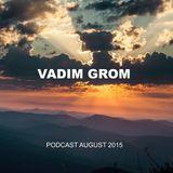 Vadim Grom Podcast August 2015