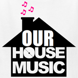 DJ Willz - Our House Music