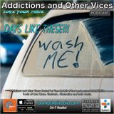 Addictions and Other Vices 382 - Days Like These!!!