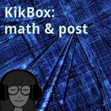 KikBox: math & post