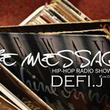 The Message 05/10/2012 (invité: Defi J)